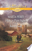 Hide in Plain Sight and Buried Sins