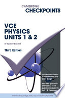Cover of Cambridge Checkpoints VCE Physics Units 1 and 2