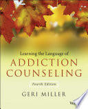 Learning The Language Of Addiction Counseling Book