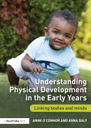 Understanding Physical Development in the Early Years Pdf/ePub eBook