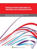 Transcatheter Treatment of Tricuspid Valve Regurgitation Book