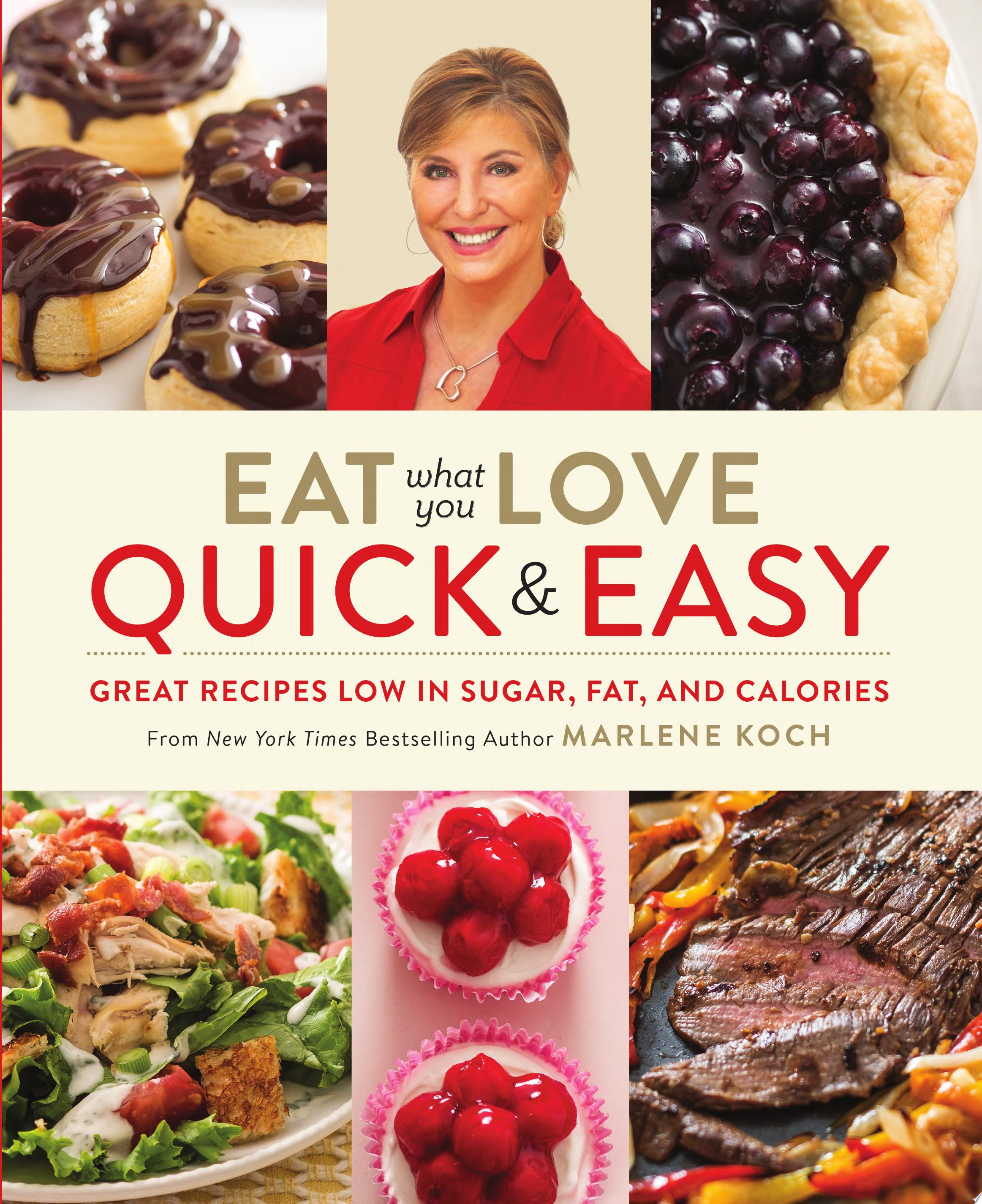 Eat What You Love  Quick   Easy