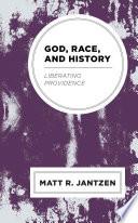 God  Race  and History