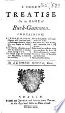 A Short Treatise on the Game of Back Gammon  etc