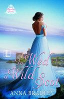To Wed a Wild Scot Pdf/ePub eBook