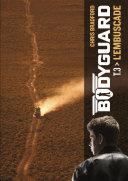 Bodyguard (Tome 3) - L'embuscade ebook