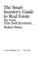 The Smart Investor s Guide to Real Estate
