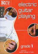 Electric Guitar Playing: Grade 1