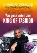 Von ganz unten zum King of Fashion