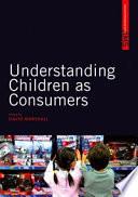 Understanding Children as Consumers by David Marshall PDF