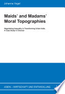 Maids And Madams Moral Topographies