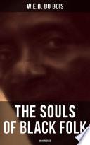 The Souls of Black Folk  Unabridged