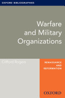Warfare and Military Organizations  Oxford Bibliographies Online Research Guide
