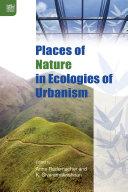 Places of Nature in Ecologies of Urbanism [Pdf/ePub] eBook