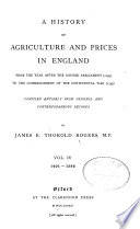 A History of Agriculture and Prices in England  1401 1582