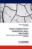 Finite Conductivity Horizontal Well Fractures Book