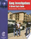 Gang Investigations