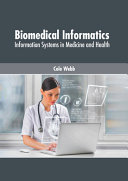 Biomedical Informatics  Information Systems in Medicine and Health