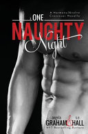 One Naughty Night (Harmony/Evolve Stand Alone Crossover Novella)