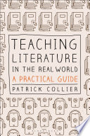 Teaching Literature in the Real World