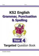 KS2 English Targeted Question Book: Grammar, Punctuation & Spelling - Year 4