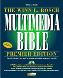 The Winn L  Rosch Multimedia Bible