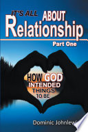 It   s All About Relationship Part One