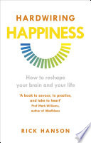 Hardwiring Happiness Book