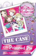 The Mayfair Mysteries  The Case of the Poisoned Pie