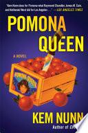 Pomona Queen