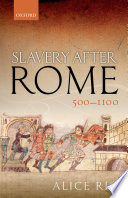 Slavery After Rome  500 1100