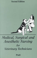 Medical Surgical And Anesthetic Nursing For Veterinary Technicians