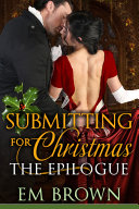 Submitting for Christmas: The Epilogue