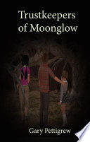 The Trustkeepers of Moonglow Book