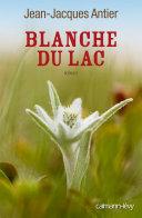 Blanche du lac