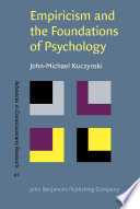 Empiricism and the Foundations of Psychology Book PDF