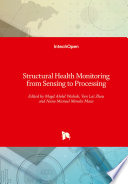Structural Health Monitoring from Sensing to Processing
