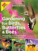 Gardening for Birds  Butterflies  and Bees