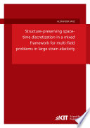 Structure preserving space time discretization in a mixed framework for multi field problems in large strain elasticity
