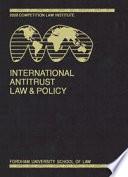International Antitrust Law   Policy  Fordham Corporate Law 2003