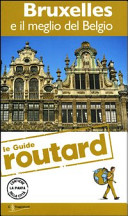 Guida Turistica Bruxelles e il meglio del Belgio. Con cartina Immagine Copertina
