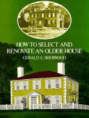 How to Select and Renovate an Older House Book