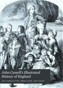 John Cassell s Illustrated History of England