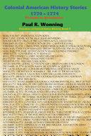 Colonial American History Stories - 1770 – 1774 Pdf/ePub eBook