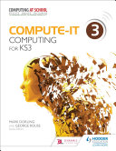 Compute IT  Student s Book 3   Computing for KS3