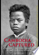 Cambodia Captured