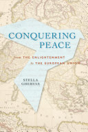 Conquering Peace: From the Enlightenment to the European Union