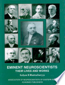Eminent Neuroscientists Their Lives And Works Book PDF