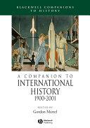 A Companion to International History 1900 - 2001