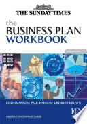 """The Business Plan Workbook"" by Colin Barrow, Paul Barrow, Robert Brown"